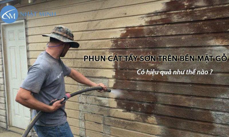 Phun cát tẩy sơn xử lý bề mặt gỗ cho hiệu quả cao